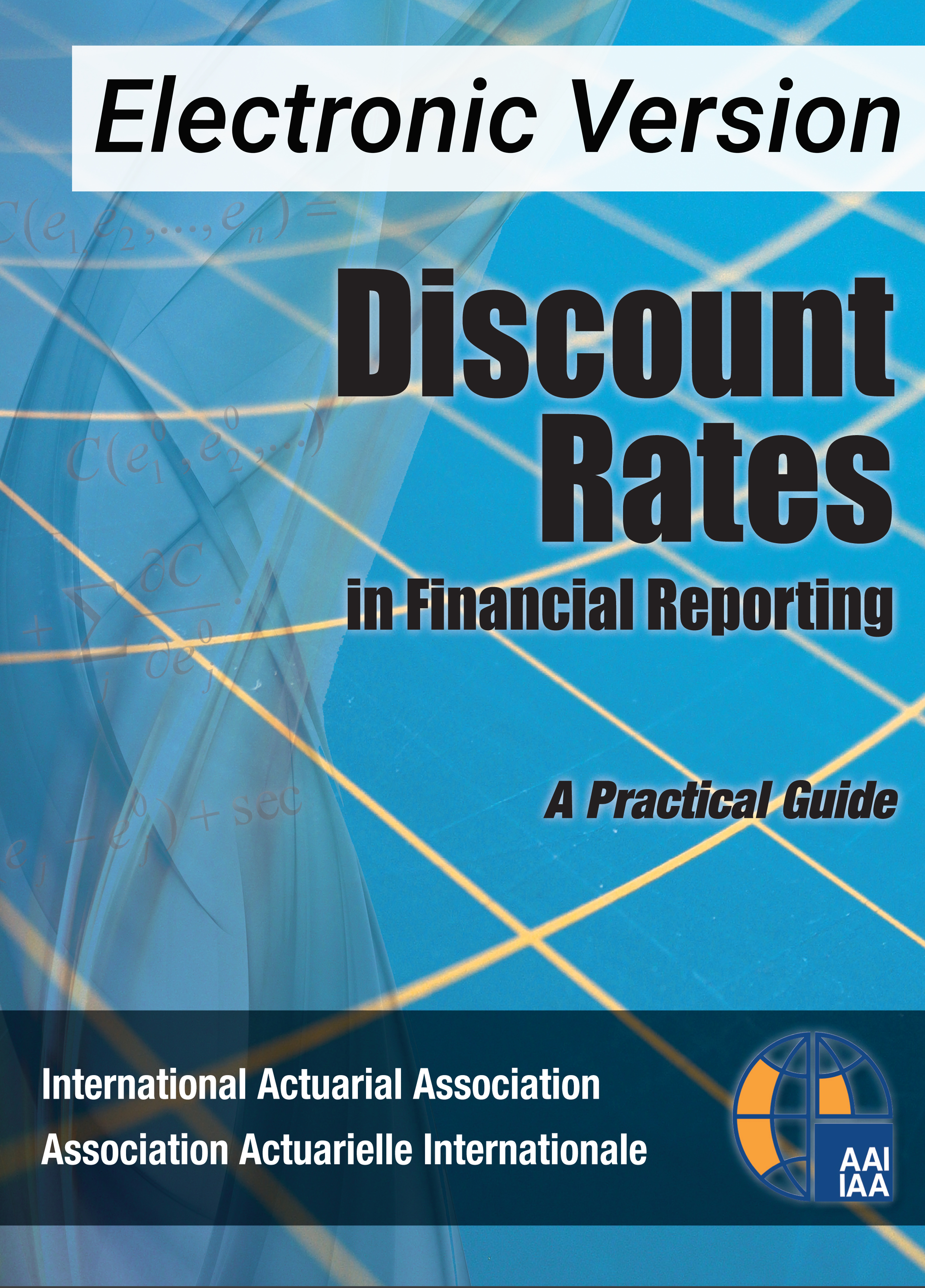 Discount Rates in Financial Reporting - Electronic Copy